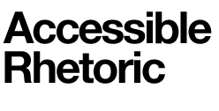 Accessible Rhetoric